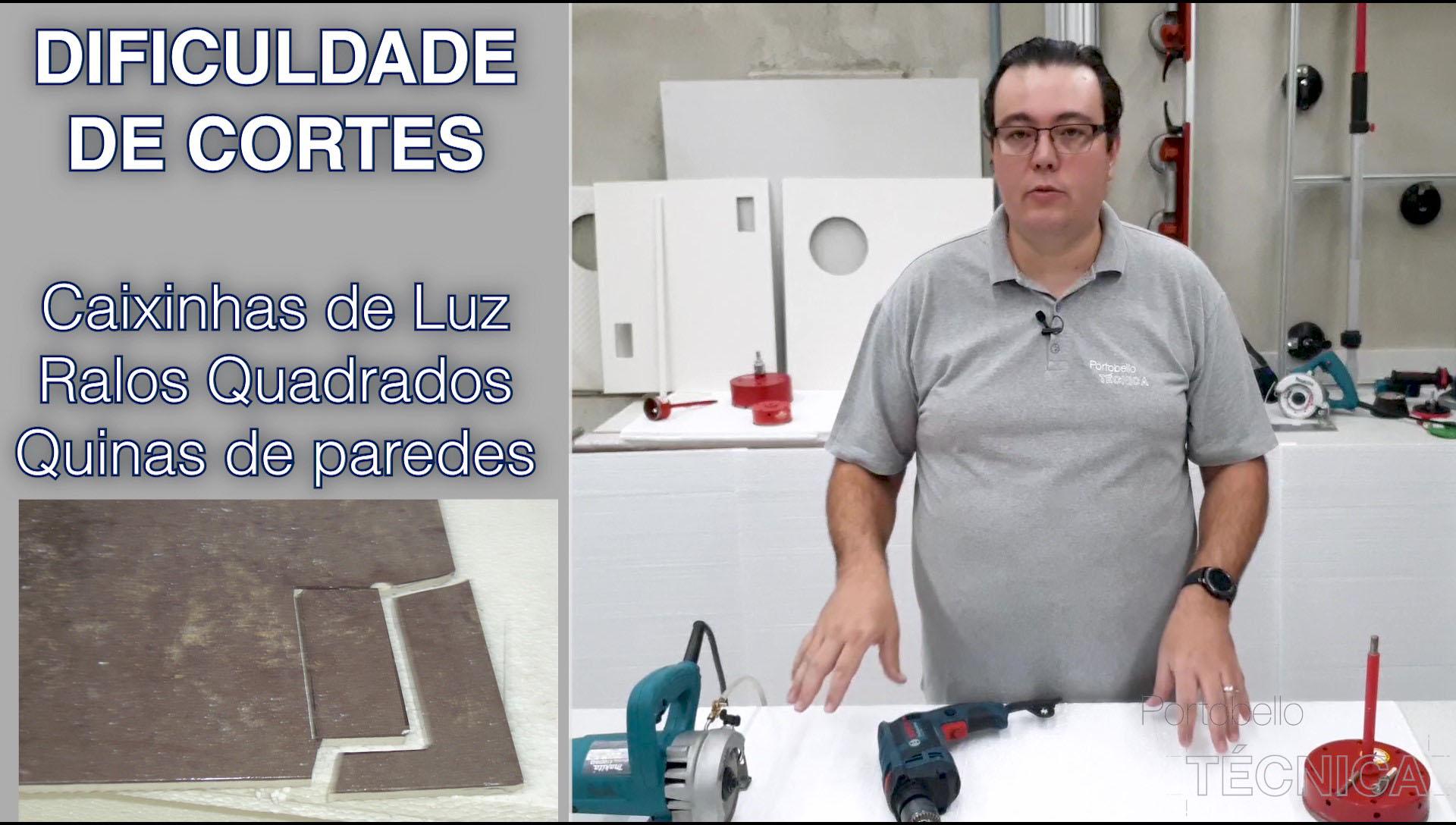 Dificuldade de Cortes de Porcelanatos - Caixinhas e Quinas de paredes