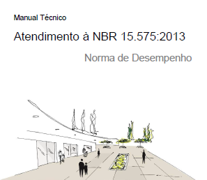 Manual Técnico - Atendimento à NBR 15.575:2013
